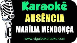 Baixar 🎤 Ausência - Marília Mendonça - Karaokê