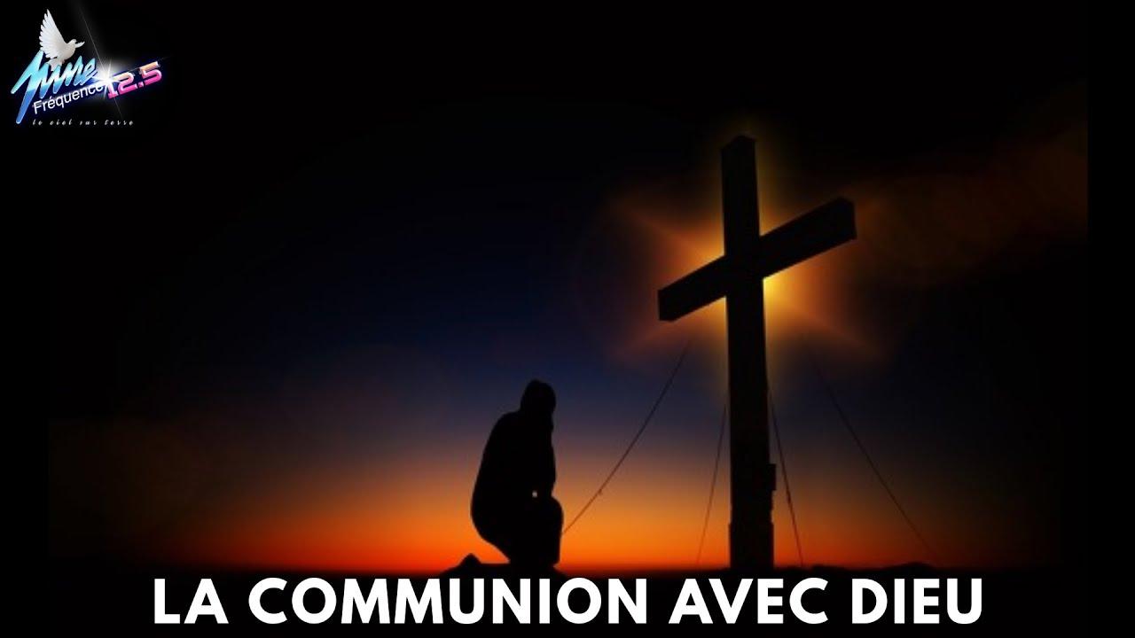 LA COMMUNION AVEC DIEU