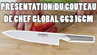 Présentation du couteau de chef Global G63 16cm