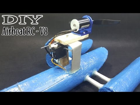 [Tutorial] How to make a Airboat RC - Version 8 - 2017