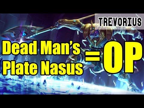Dead Man's Plate Nasus Is OP