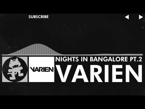 [Trap] - Varien - Nights in Bangalore Pt.2 [Monstercat Release]