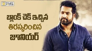 Ntr Refuse Top Producer Offer blank Cheque - Filmyfocus.com