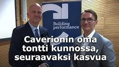 Caverionin oma tontti on hoidettu kuntoon, seuraavaksi kasvua