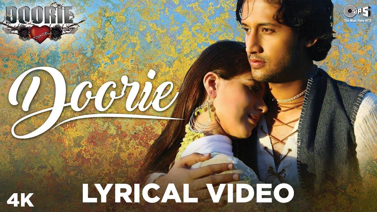 Doorie Lyrical Video - Doorie   Atif Aslam   Featuring Urvashi Sharrma   Bollywood Songs