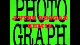 @EdSheeran - Photograph [J-Vibe Reggae  Remix]