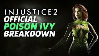 Injustice 2 - Offiicial Poison Ivy Moveset and Breakdown