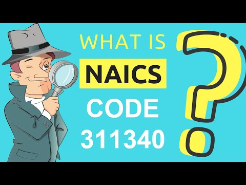 What is NAICS Code 311340? | Class Codes