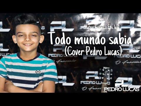 Download Todo mundo sabia - Mateus Moraes & Éric Land (Cover Pedro Lucas)