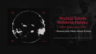 WSRH - [04/06] - Wuwuwu | Prod. Mikser, skrecze DJ Soina (OFICJALNY ODSŁUCH)