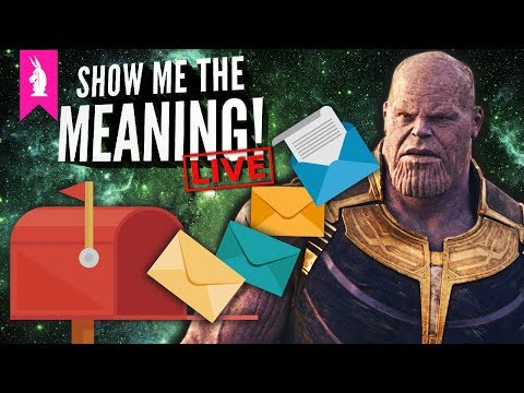 Avengers Infinity War: We Answer Your Questions! – Show Me The Meaning! LIVE