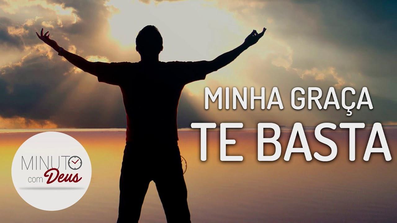 MINUTO COM DEUS - MINHA GRAÇA TE BASTA