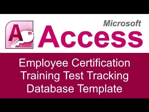 Microsoft Access Employee Certification Training Test Tracking - tracking training