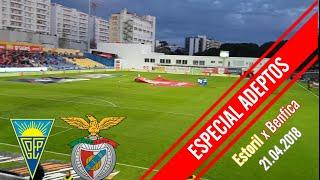 ESPECIAL ADEPTOS! Todo o apoio no Estoril x Benfica