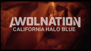 Смотреть клип Awolnation - California Halo Blue