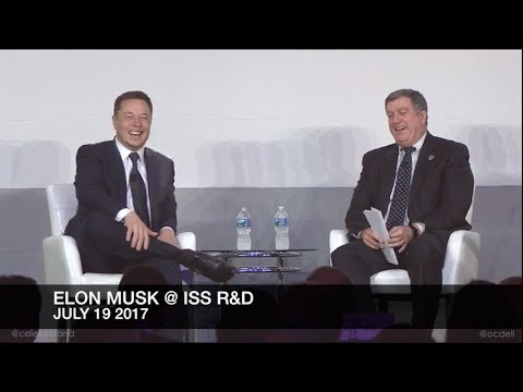 Elon Musk Full Talk @ ISS R&D Conference, July 19, 2017 : SpaceX; NASA; Tunnels; Solar