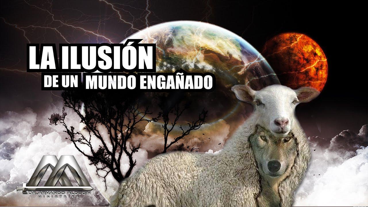 LA ILUSIÓN DE UN MUNDO ENGAÑADO (Panamá) - YouTube
