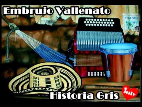 Historia Gris...Embrujo Vallenato.