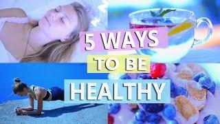 5 ПРОСТЫХ СОВЕТОВ ДЛЯ ТОГО ,ЧТОБЫ БЫТЬ ЗДОРОВЫМ ! \ 5 Ways to be healthy !