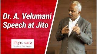 Dr. A. Velumani Speech at Jito