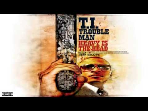 T.I.Trouble Man: Heavy Is the Head - Trap Back Jumpin