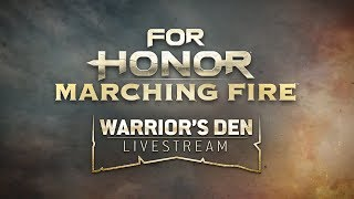 For Honor: Warrior's Den LIVESTREAM November 22 2018 | Ubisoft [NA]