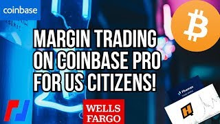 Legal margin trading in the USA on COINBASE PRO!