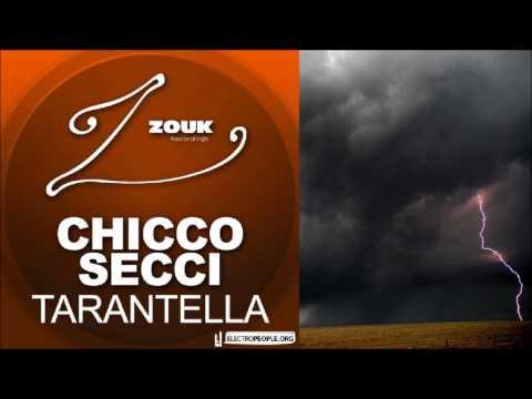 chicco secci - tarantella (chicco secci huricane mix)