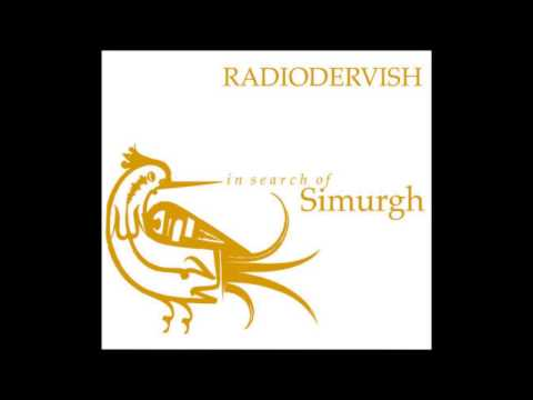 Radiodervish - In Search Of Simurgh [Full Album]
