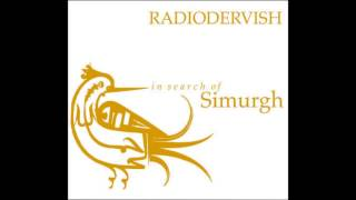 Radiodervish - In Search Of Simurgh [Full Album]