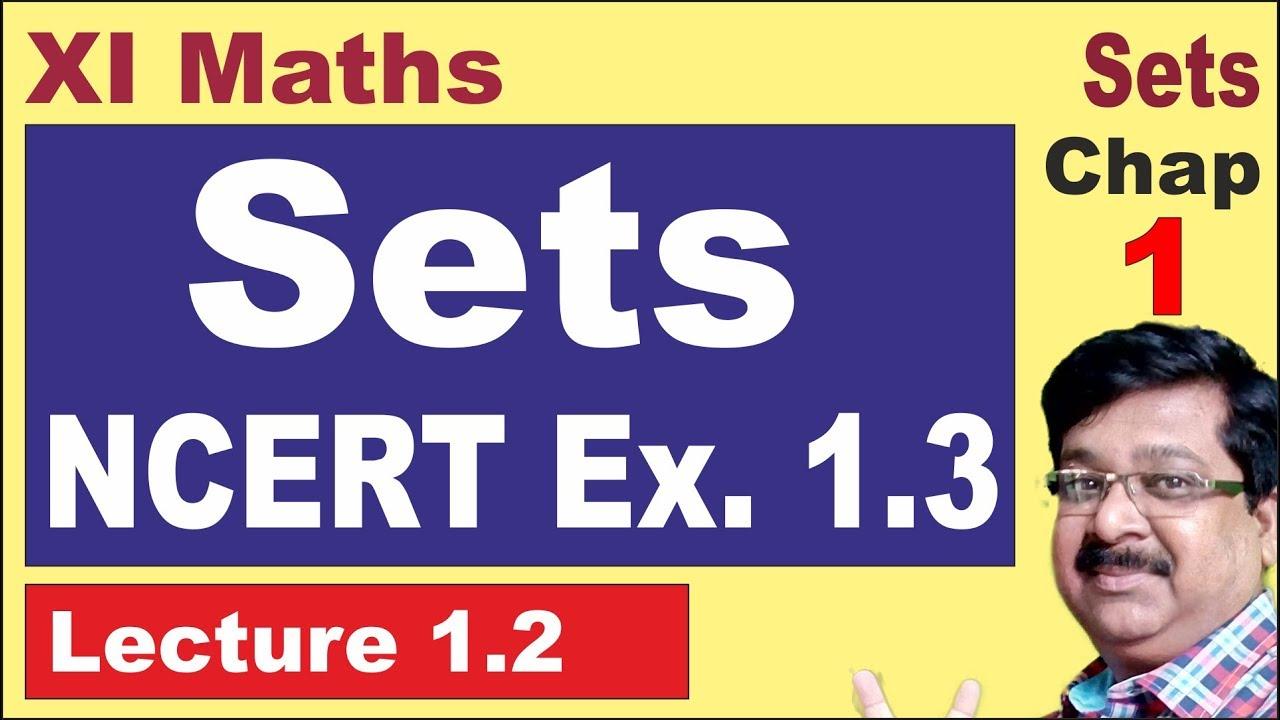 || Sets exercise 1 3 || NCERT Ex  1 3 || Class 11 Maths || 1 2 ||