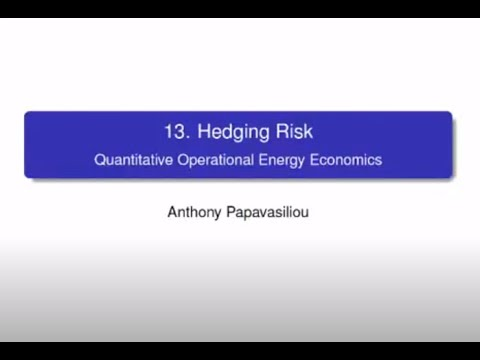 LINMA2415 Lecture 10: Hedging Risk