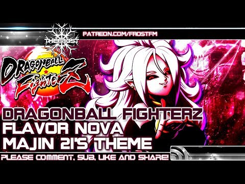Majin Android 21's Fight Theme [DBFZ] [Unofficial]