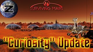 Curiosity Update!!! - Surviving Mars Gameplay 2018