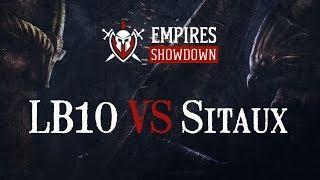 Empires Showdown - Charity Tournament - GRANDE FINALE ! - Sitaux VS LB10 ! BO5