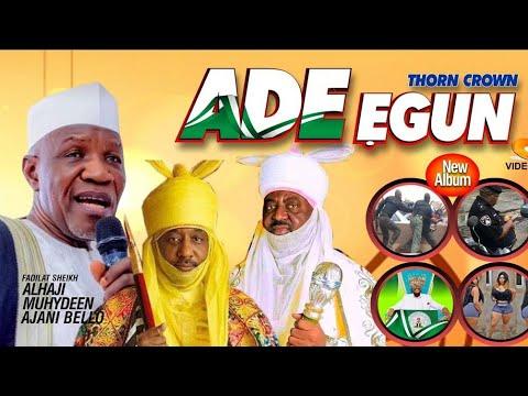 Download Ade Egun (Thorn Crown)  Video - 2020 Latest Sheikh Muyideen Ajani Bello Lamenting All Nigerian Poli