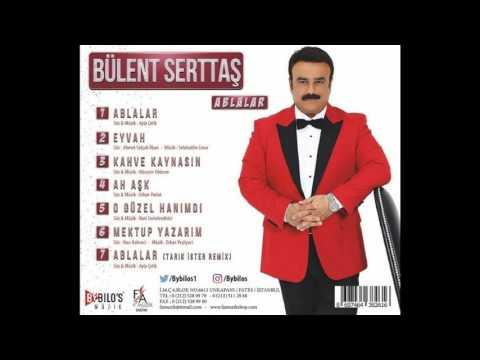 Bülent Serttaş - Ah Aşk (ÇIKTI 2017 HD AUDİO)