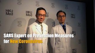 SARS expert on prevention measures for new coronavirus