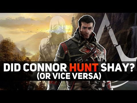 Assassin's Creed - Did Connor Hunt Shay?