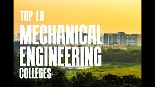 Top 10 Colleges - Top 10 Colleges for Mechanical Engineering India 2018 | IITs, NITs, BITS | Top 10