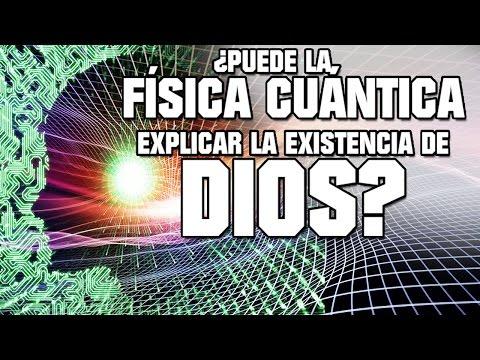 ¿Puede La Física Cuántica Explicar La Existencia De Dios? | VM Granmisterio