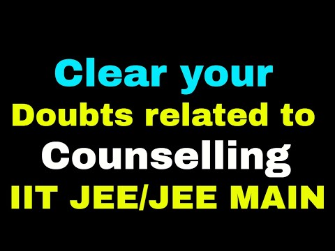 Clear your Doubts related to your Counselling of JEE Main, JEE(Advanced) With Kartikey sir(IIT BHU)