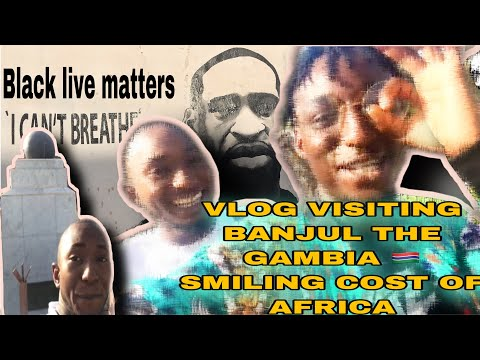 Visiting Banjul The Gambia smiling cost of Africa|watch till the end gambia 🇬🇲