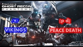 Ghost Recon Phantoms: CLAN WAR /V/ VIKINGS vs [p d] Peace Death