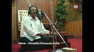Ottaykku Ninneyum Nokki - Umbayee New Ghazal Album