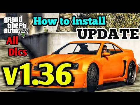 HOW TO INSTALL GTA 5 UPDATE V1.36 RELOADED TUTORIAL ( WITH ALL DLCPACKS FOR INSTALLING MODS )