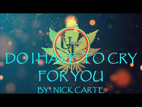 Do I Have To Cry For You - Nick Carter | Official Karaoke Video