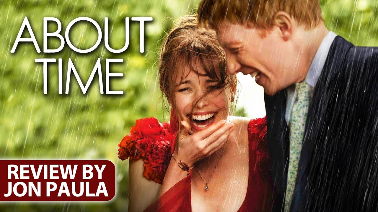 About Time Movie Review Jpmn Youtube