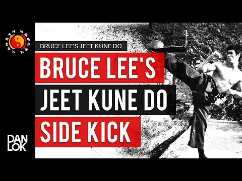 Bruce Lee's Jeet Kune Do Side Kick