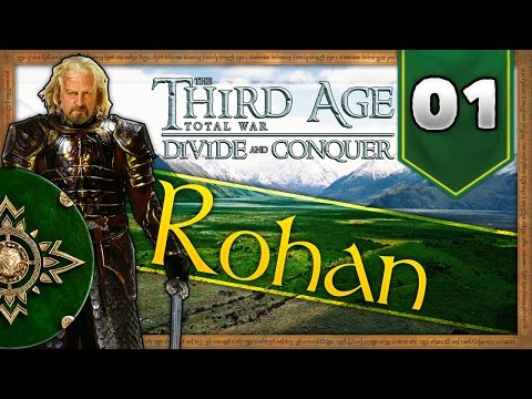 Forth Eorlingas! | Third Age | Divide and Conquer | Rohan | #01